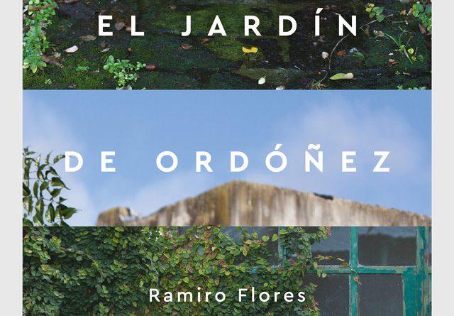 Ramiro flores el jardín de ordoñez