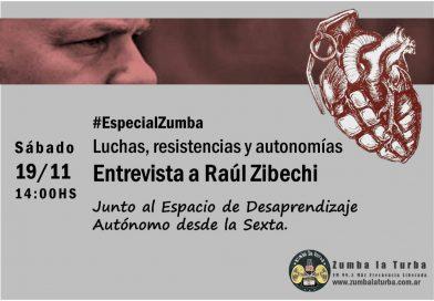 Escucha el programa especial con Raúl Zibechi