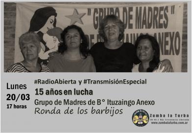 15 años en lucha  Grupo de Madres de B° Ituzaingo Anexo