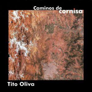 Tito Oliva caminos-de-cornisa