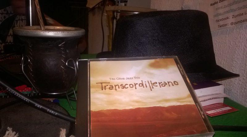 Transcordillerano Jazz con Tito Oliva