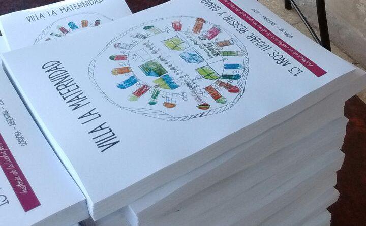 """Libro """"Villa La Maternidad. 13 años: luchar, resistir y ganar"""""""