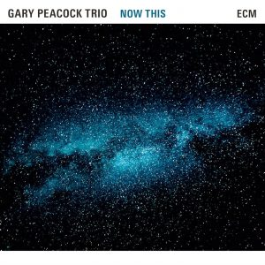 Gary Peacock Trio Now This 2