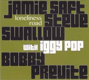 Jamie Saft Loneliness Road