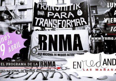 """Vuelve """"ENREDANDO EN LAS MAÑANAS, el Programa radial de la RNMA"""""""