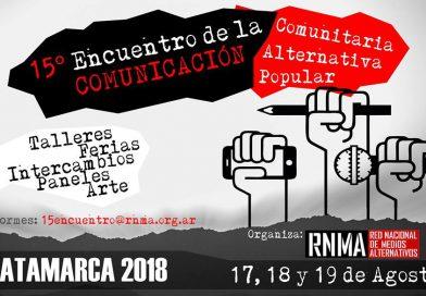 Se Viene el 15 Encuentro de la Comunicación Comunitaria, Alternativa y Popular