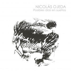 Nicolás Ojeda - Posibles días en sueños
