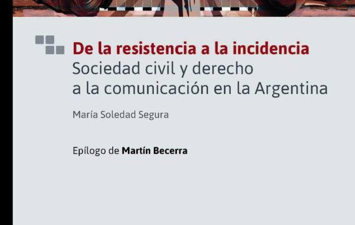 Presentación de libro: De la resistencia a la incidencia
